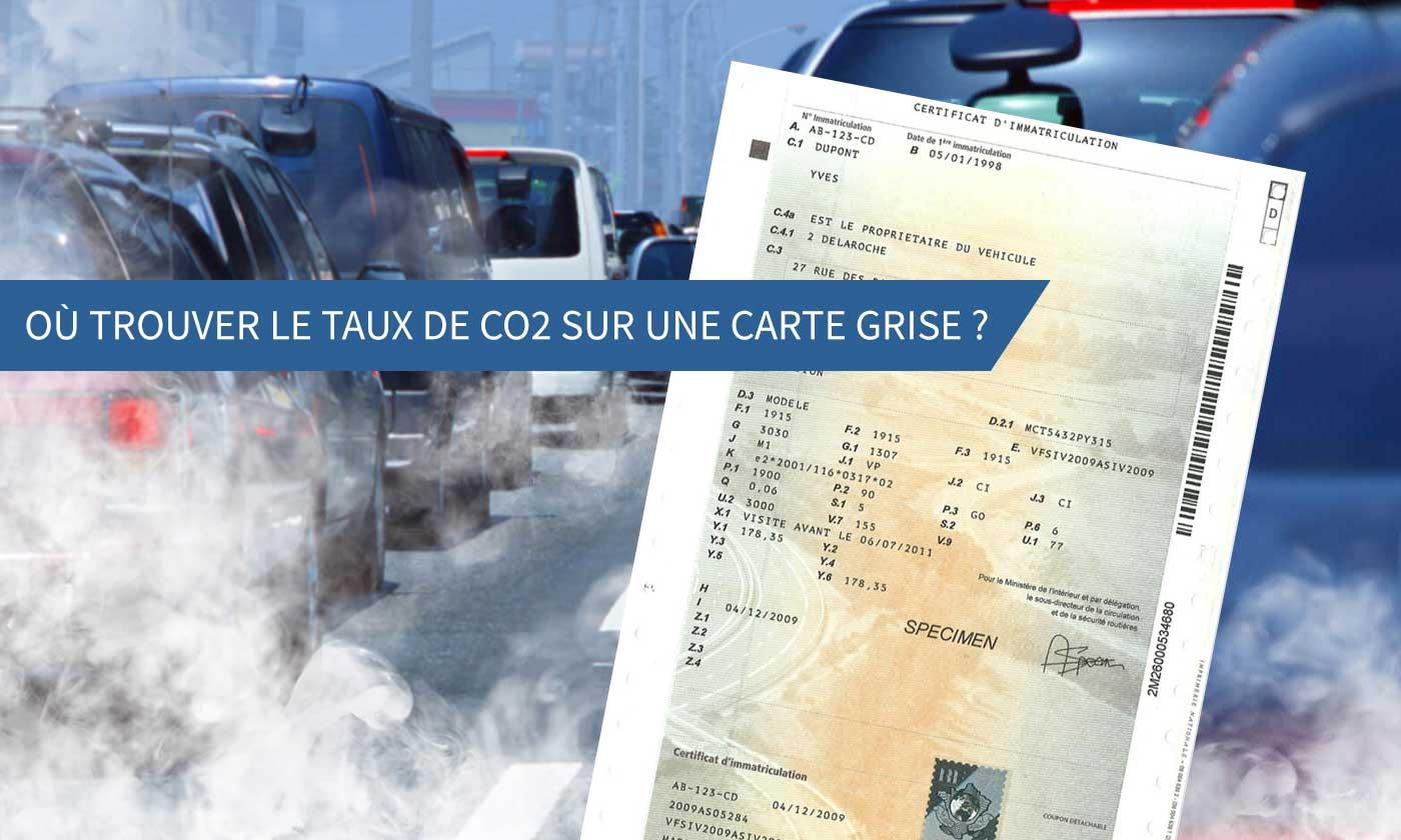 taxe co2 carte grise Où se trouve le taux de CO2 sur la carte grise d'un véhicule