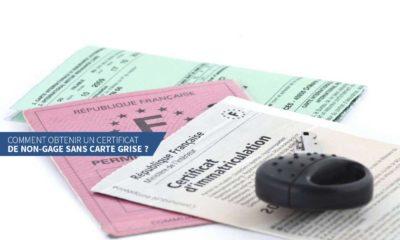 Comment obtenir un certificat de non-gage sans carte grise