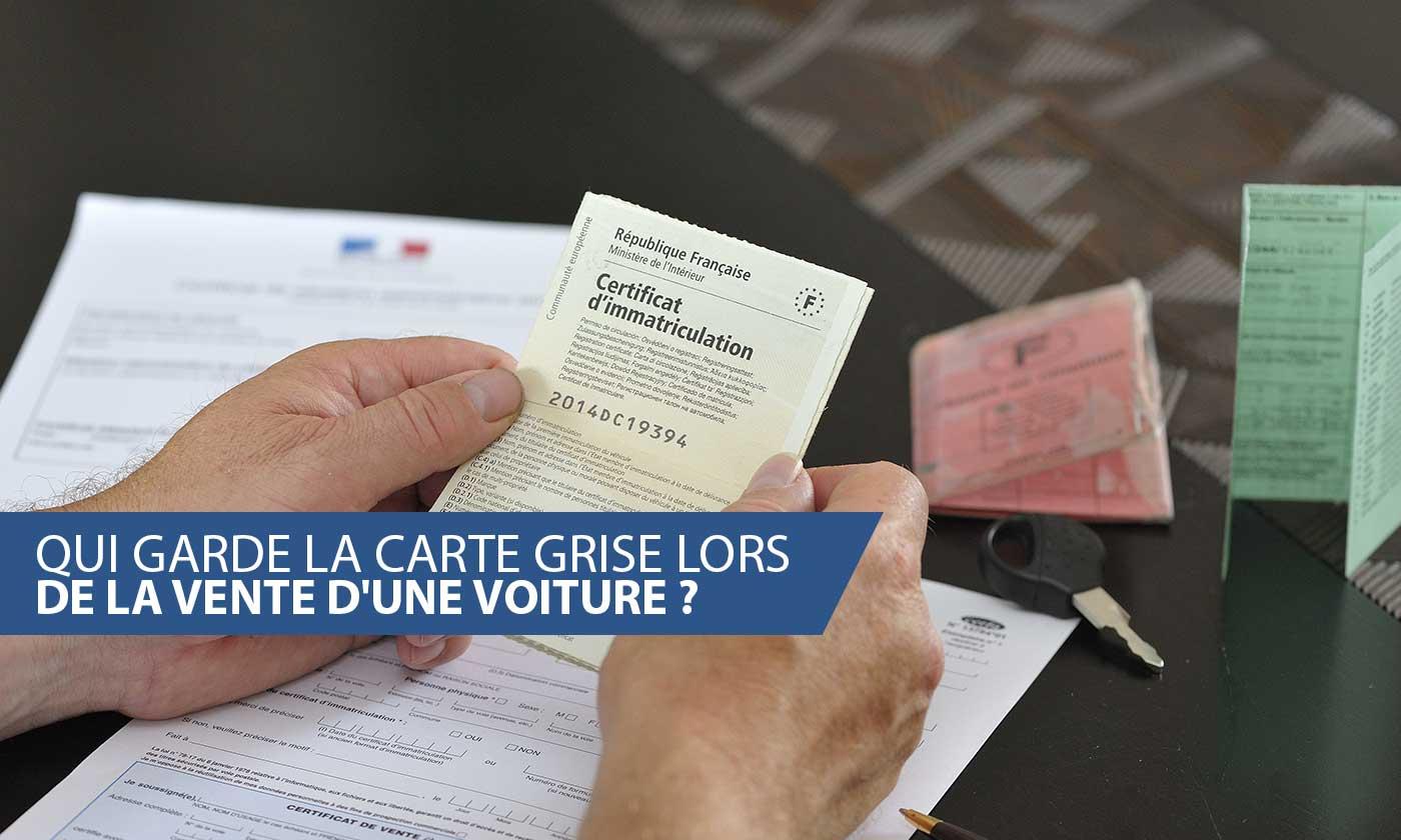 carte grise non changée par l ancien propriétaire Qui peut garder l'ancienne carte grise après vente d'une voiture ?