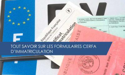 Tout savoir sur les formulaires Cerfa d'immatriculation