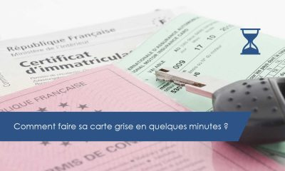 Comment faire sa carte grise en quelques minutes